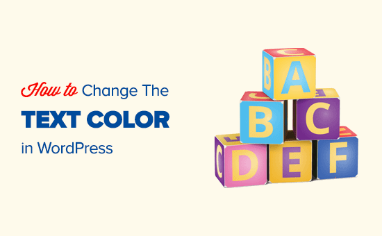 Easily change text color in WordPress