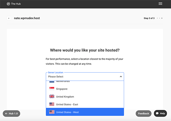 Pick your location where your site is hosted.