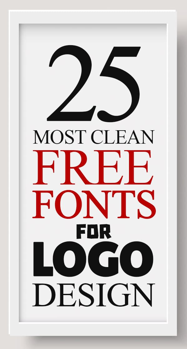 25 Most Clean Free Fonts For Logos