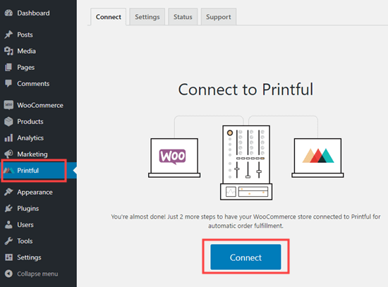 Click the button to connect Printful to WooCommerce