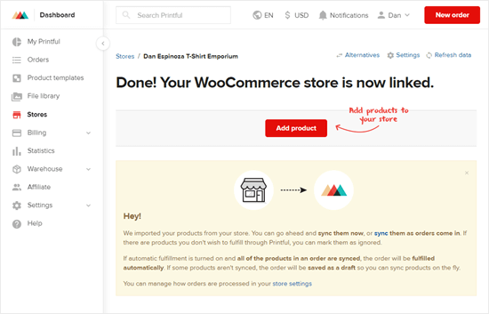 Your WooCommerce store is now linked to your Printful account